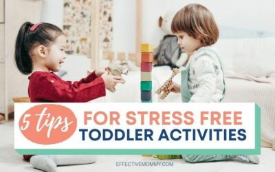5 Tips for Stress-Free Toddler Activities
