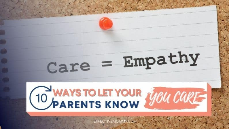 Let Your Parents Know You Care
