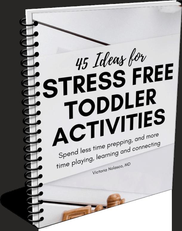 45 Stress Free Toddler Activities